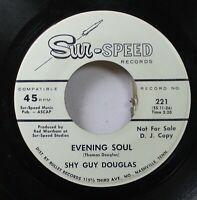 Hear! R&B Promo 45 Shy Guy Douglas - Evening Soul / Haulih On Sur-Speed (Promo)
