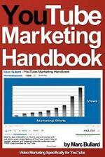 YouTube Marketing Handbook by Marc Bullard (2011, Paperback)