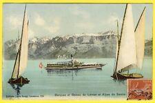 cpa BARQUES de MEILLERIE et BATEAU à Vapeur du LÉMAN (Lausanne) Alpes de SAVOIE