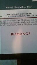 Comentario Exegetico al Texto Griego del N T, Romanos, Samuel Perez