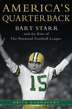 America's Quarterback : Bart Starr and the Rise of the National Football League