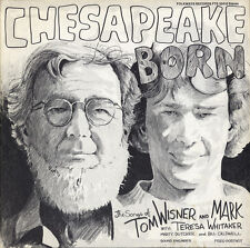 Tom & Mark Wisner - Chesapeake Born [New CD]