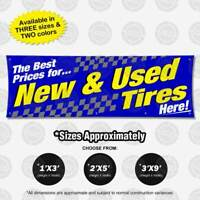Best Prices New Used Tires Banner Vinyl Display Various Bright Color Sign Poster