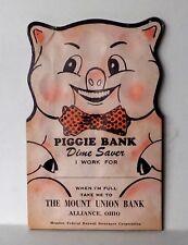"""Vintage """"Piggie Bank Dime Saver The Mount Union Bank Alliance, Oh Copy. 1954"""""""