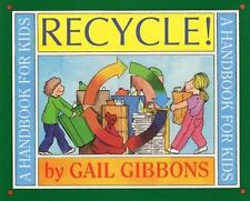 RECYCLE! (Brand New Paperback Version) Gail Gibbons