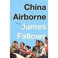 China Airborne Fallows, James Hardcover