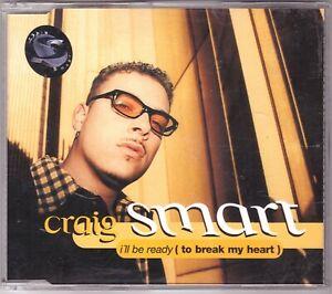 Craig Smart - I'll Be Ready (To Break My Heart) (Maxi-CD 1998)