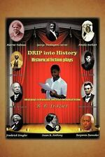 Drip into Drama by Ruby Baker Frazier (2011, Paperback)