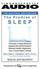The Promise of Sleep : A Pioneer in Sleep Medicine Explores the Vital Connection