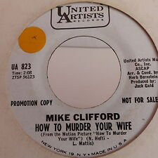 MIKE CLIFFORD How to murder your wife / hERE'S TO MY LOVER ua 823