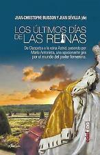Ultimos Dias de Las Reinas, Los (Paperback or Softback)