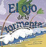 El Ojo de la Tormenta: Un Libro Sobre Huracanes (Ciencia asombrosa: El-ExLibrary