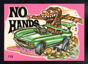 NO HANDS 1973 DONRUSS ODD RODS STICKER #115 EXCELLENT NO CREASES