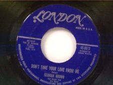 "GEORGIA BROWN ""DON'T TAKE YOUR LOVE FROM ME / ROLL HIM OVER"" 45"