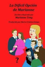 Marianne Grows Up: La Dificil Opcion de Marianne : Marianne Tiene un Problema...