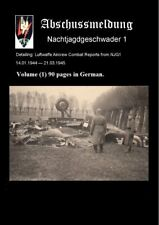 Luftwaffe Aircrew Combat Reports from NJG1 14.01.1944 - 21.03.1945 Volume (1) 90