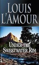 Under the Sweetwater Rim by Louis L'Amour (Paperback, 1990)