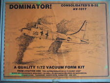 1 72 CONSOLIDATED B-32 Dominator  Aviation Usk  AV-USK Kit N° AV 1017 +BOOK REF