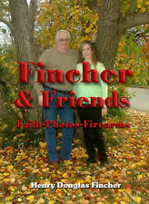 Fincher & Friends ---- Faith - Photos - Firearms ----  Hard Cover