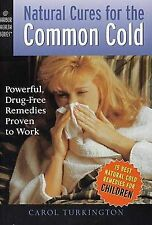 """Natural Cures for The Common Cold"" Carol Turkington - PB"