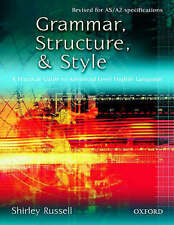 Grammar, Structure and Style: A Practical Guide to Advanced Level English...