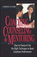 Coaching, Counseling & Mentoring: How to Choose & Use the Right Tool-ExLibrary