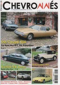 CHEVRONNES 28 CITROEN SM CARBU PEUGEOT 504 COUPE V6 C6 G BERLINE 1931 XANTIA ACT