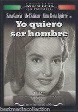 Yo Quiero Ser Hombre 1950 DVD NEW En Pantalla Sara Garcia y Abel Salazar  SEALED
