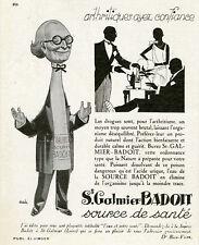 """""""ST-GALMIER - BADOIT"""" Annonce originale entoilée L'ILLUSTRATION1927 AAH"""