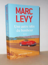 Marc Levy - Une autre idée du bonheur - Robert Laffont 2014 - Thriller