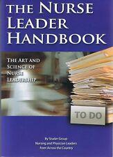 THE NURSE LEADER HANDBOOK - The Art And Science Of Nurse Leadership FREE EXPRESS