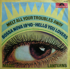 "7"" 1969 POLYDOR! Magic LANTERNS Melt All Your Troubles Away"