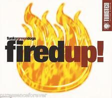 FUNKY GREEN DOGS (MURK) - Fired Up! (UK 5 Tk CD Single)