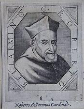 Robert Bellarmin , ROBERTO BELLARMINO CARDINALE . ( 1542 -1621 ). Prêtre jésuite