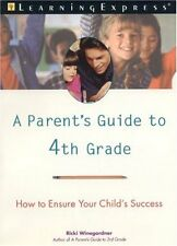 A Parents Guide to 4th Grade: How to Ensure Your