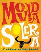 MOVIDA SOLERA - FRANK CAMORRA RICHARD CORNISH (HARDCOVER) NEW