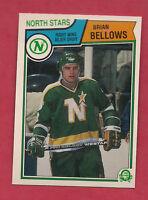 1983-84 OPC # 167 NORTH STARS BRIAN BELLOWS  NRMT+ CARD
