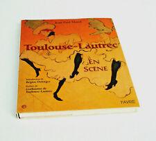 """Livre relié Toulouse-Lautrec """"  en scène """"  Jean-Paul Morel   livre d'art TTBE"""
