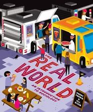 The Real World : An Introduction to Sociology by Jill Stein and Kerry Ferris...
