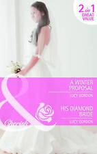 A Winter Proposal / His Diamond Bride (Mills & Boon Cherish) by
