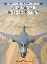 B-1b Lancer Units in Combat by Thomas Withington   9781841769929