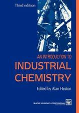 Introduction to Industrial Chemistry by C. A. Heaton (1995, Paperback)