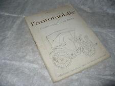 ALBUM FIGURINE L'AUTOMOBILE DALLE ORIGINI AL 1900 HERGE' TINTIN GANDUS SHELL '63