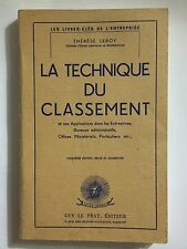 LA TECHNIQUE DU CLASSEMENT 1965 THERESE LEROY SCIENCE CLASSOLOGIE ENTREPRISE
