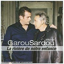 La Riviere de Notre Enfance de Garou & Michel Sardou | CD | état bon