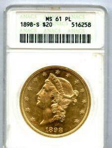 1898-S Twenty Dollar Liberty $20 ANACS 61 PROOF LIKE