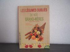LES LÉGUMES OUBLIÉS DE NOS GRAND-MÈRES - Béatrice Vigot-Lagandré - NEUF
