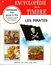 ENCYCLOPEDIE PAR LE TIMBRE 30 . LES PIRATES .