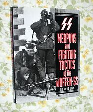 WEAPONS & FIGHTING TACTICS OF THE WAFFEN SS BY DR. S. HART HARDCOVER