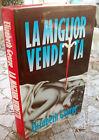 1991 ROMANZO 'LA MIGLIOR VENDETTA' di ELIZABETH GEORGE